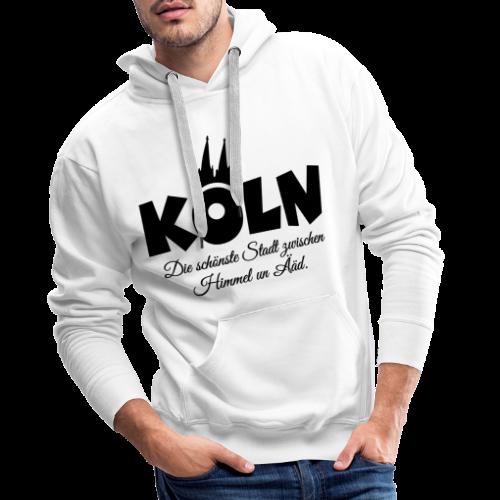 Köln, die schönste Stadt zwischen Himmel un Ääd (Schwarz) - Männer Premium Hoodie