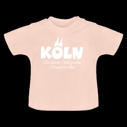 Köln, die schönste Stadt zwischen Himmel un Ääd (Weiß) - Baby T-Shirt