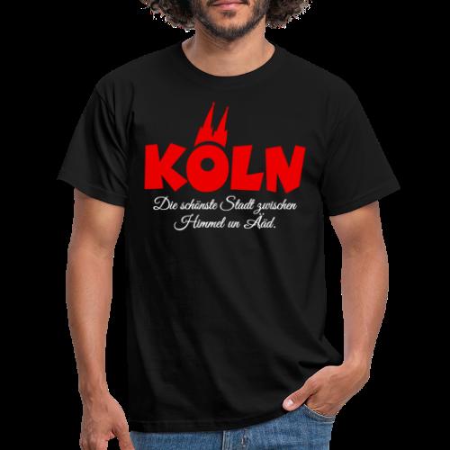 Köln, die schönste Stadt zwischen Himmel un Ääd (Schwarz/Rot) - Männer T-Shirt