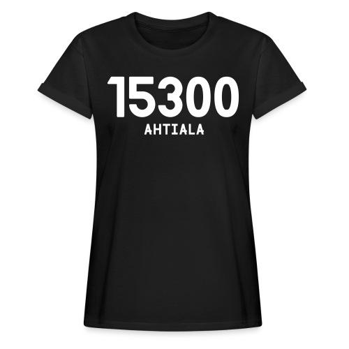 15300 AHTIALA - Naisten oversized-t-paita