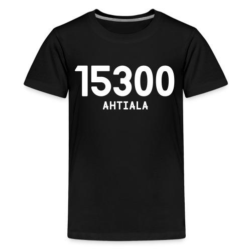 15300 AHTIALA - Teinien premium t-paita