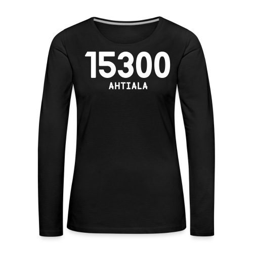 15300 AHTIALA - Naisten premium pitkähihainen t-paita