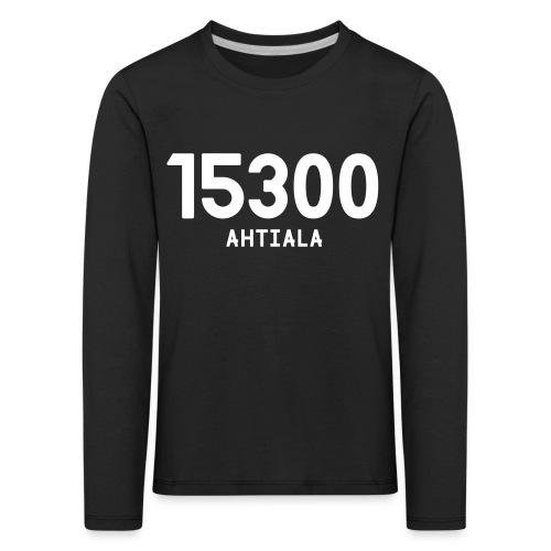 15300 AHTIALA - Lasten premium pitkähihainen t-paita