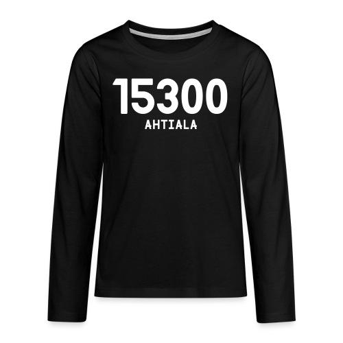 15300 AHTIALA - Teinien premium pitkähihainen t-paita