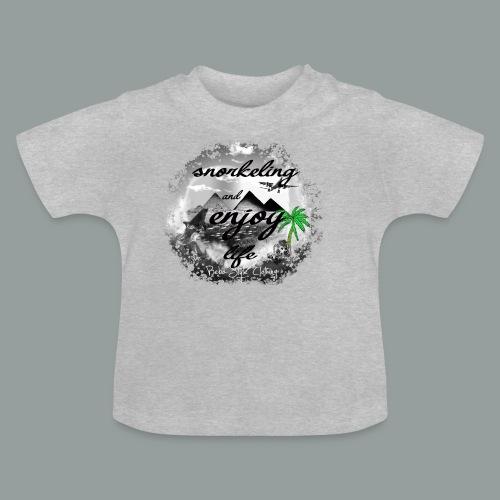 snorkeling and enjoy life - Baby T-Shirt