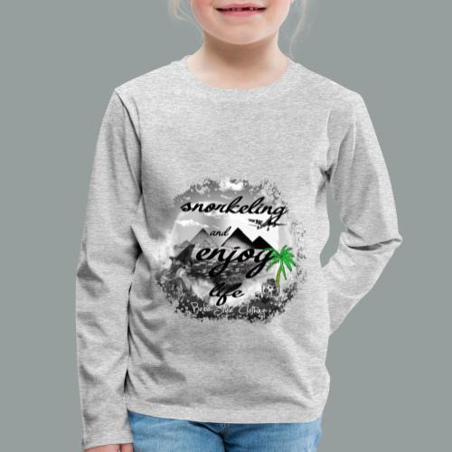 snorkeling and enjoy life - Kinder Premium Langarmshirt