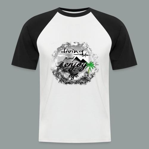 diving and enjoy life - Männer Baseball-T-Shirt