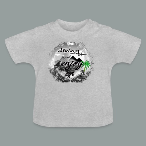 diving and enjoy life - Baby T-Shirt