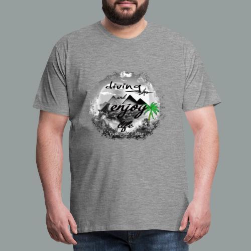 diving and enjoy life - Männer Premium T-Shirt