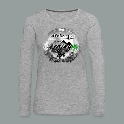 diving and enjoy life - Frauen Premium Langarmshirt