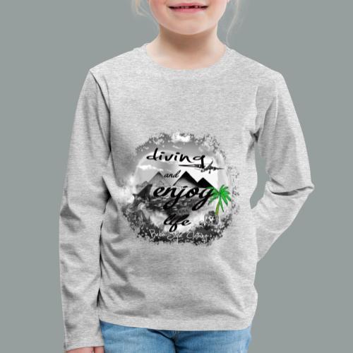 diving and enjoy life - Kinder Premium Langarmshirt