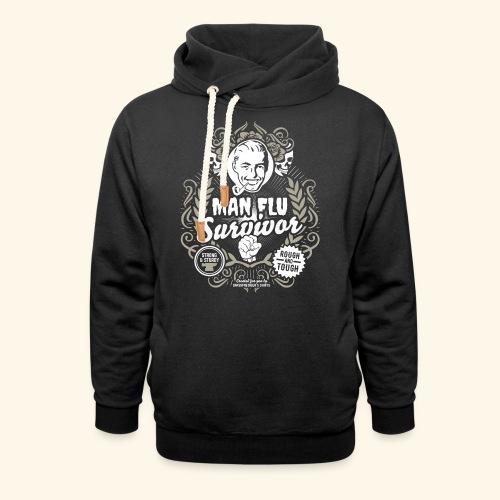 Man Flu Survivor T Shirt - Schalkragen Hoodie
