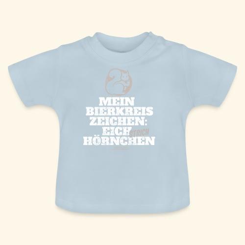 Lustiges Bier T Shirt Eichstrichhörnchen - Baby T-Shirt