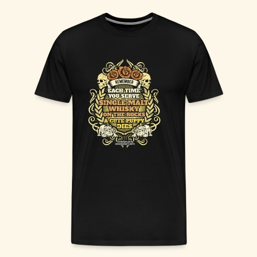 Whisky T Shirt Single Malt Whisky - Männer Premium T-Shirt