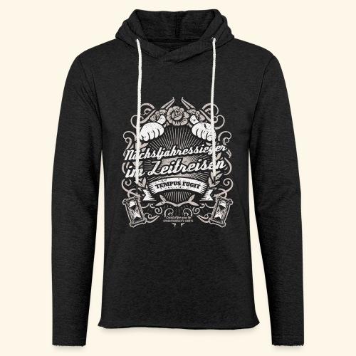 Lustiges Sprüche T Shirt Zeitreisen - Leichtes Kapuzensweatshirt Unisex
