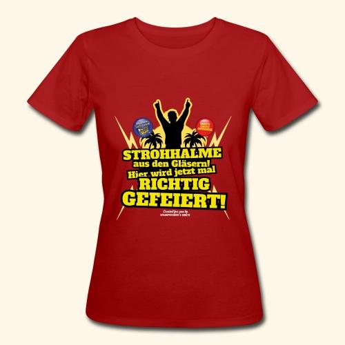 Party Crew T Shirt Strohhalm | Spruch - Frauen Bio-T-Shirt
