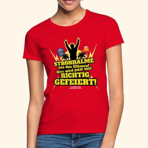 Party Crew T Shirt Strohhalm | Spruch - Frauen T-Shirt