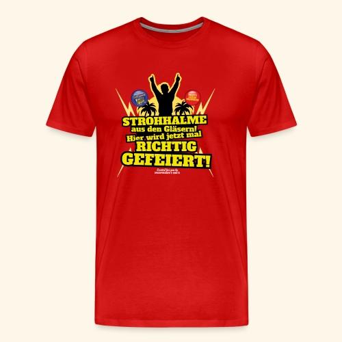 Party Crew T Shirt Strohhalm   Spruch - Männer Premium T-Shirt