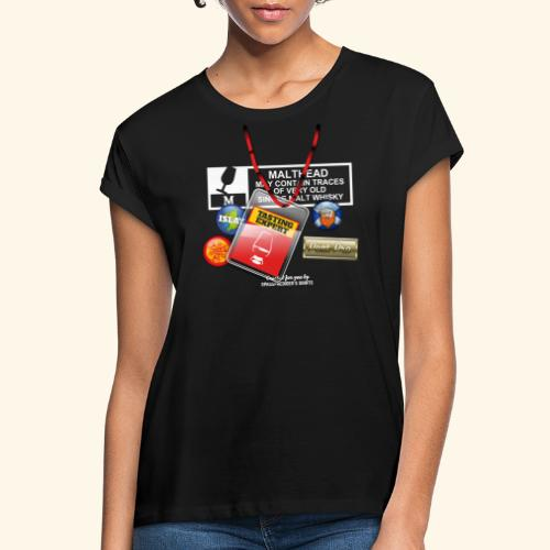 Whisky T Shirt Tasting Expert - Frauen Oversize T-Shirt