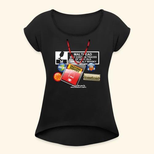 Whisky T Shirt Tasting Expert - Frauen T-Shirt mit gerollten Ärmeln