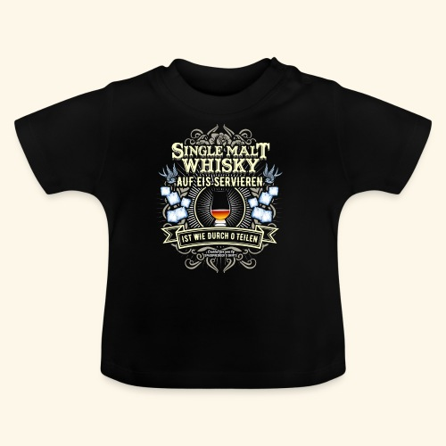 Whisky T Shirt Single Malt | das Original - Baby T-Shirt