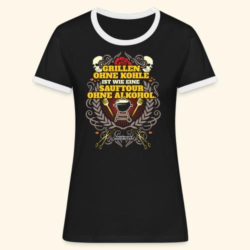 Grill T Shirt Grillen ohne Kohle - Frauen Kontrast-T-Shirt