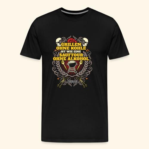 Grill T Shirt Grillen ohne Kohle - Männer Premium T-Shirt