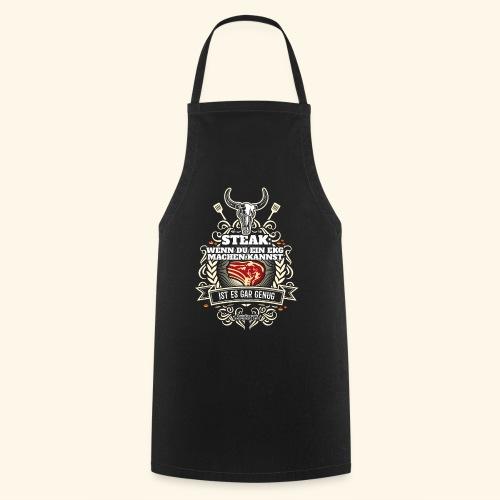 Grill T Shirt Steak | witziger Spruch - Kochschürze