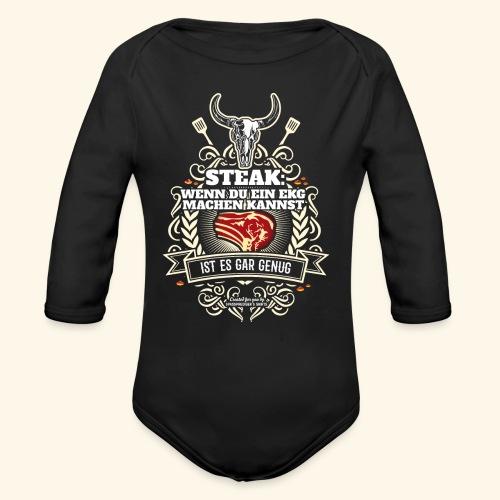 Grill T Shirt Steak | witziger Spruch - Baby Bio-Langarm-Body