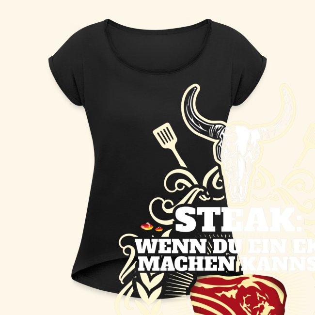 Grill T Shirt Steak | witziger Spruch