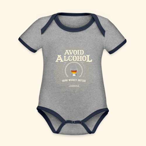 Whiskey T Shirt Avoid Alcohol - Baby Bio-Kurzarm-Kontrastbody