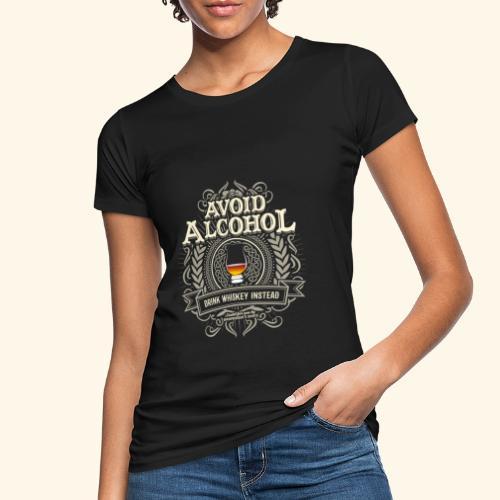 Whiskey T Shirt Avoid Alcohol - Frauen Bio-T-Shirt