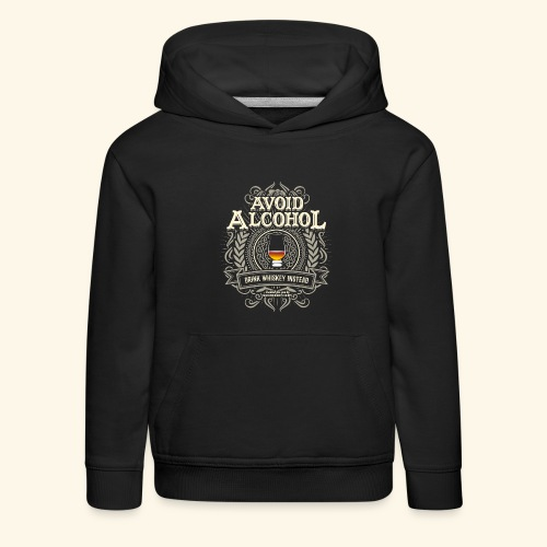 Whiskey T Shirt Avoid Alcohol - Kinder Premium Hoodie