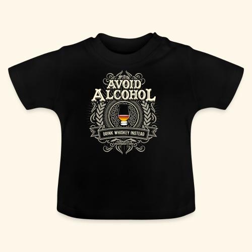 Whiskey T Shirt Avoid Alcohol - Baby T-Shirt