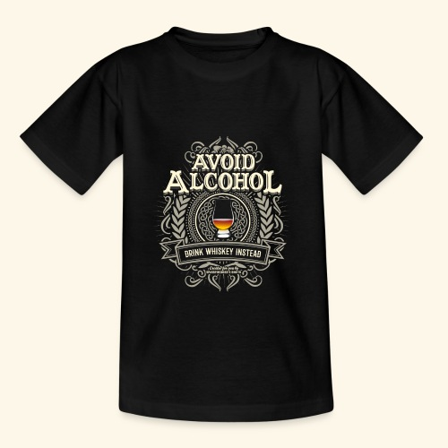 Whiskey T Shirt Avoid Alcohol - Teenager T-Shirt