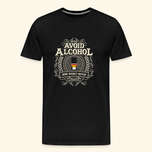 Whiskey T Shirt Avoid Alcohol - Männer Premium T-Shirt