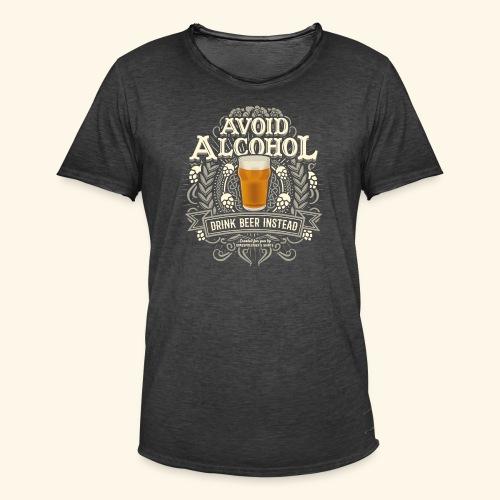 Bier T Shirt Spruch Avoid Alcohol Drink Beer  - Männer Vintage T-Shirt