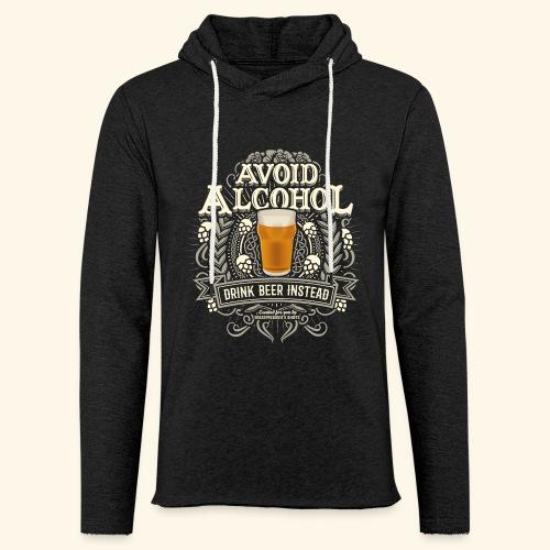 Bier T Shirt Spruch Avoid Alcohol Drink Beer  - Leichtes Kapuzensweatshirt Unisex