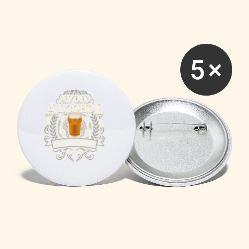 Bier T Shirt Spruch Avoid Alcohol Drink Beer  - Buttons groß 56 mm (5er Pack)