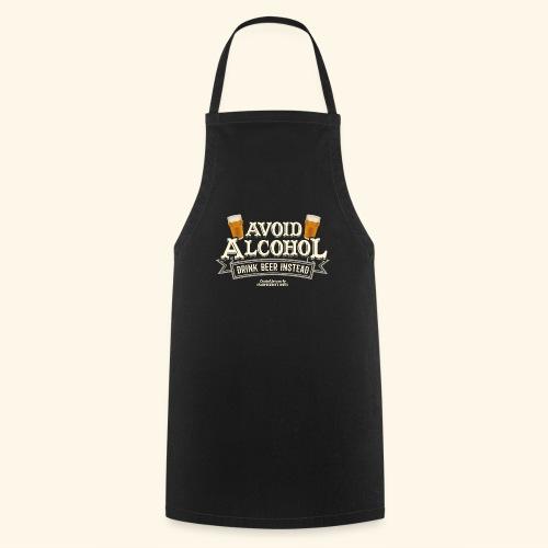 Bier T Shirt Spruch Avoid Alcohol Drink Beer  - Kochschürze