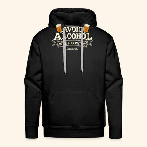 Bier T Shirt Spruch Avoid Alcohol Drink Beer  - Männer Premium Hoodie