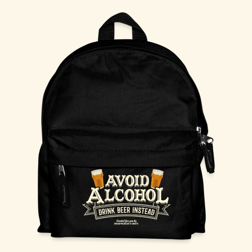 Bier T Shirt Spruch Avoid Alcohol Drink Beer  - Kinder Rucksack