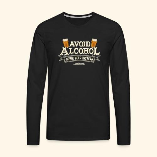 Bier T Shirt Spruch Avoid Alcohol Drink Beer  - Männer Premium Langarmshirt