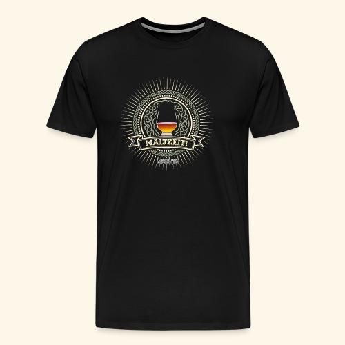 Single Malt Whisky T Shirt Maltzeit! - Männer Premium T-Shirt