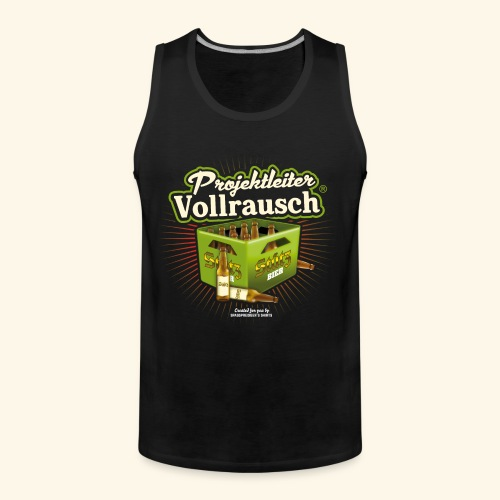 Bier T Shirt Projektleiter Vollrausch (R) - Männer Premium Tank Top