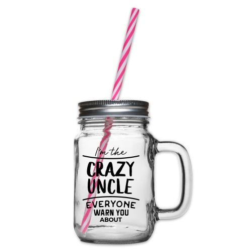 Crazy Uncle - Henkelglas mit Schraubdeckel