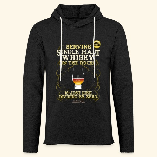 Whisky T Shirt Single Malt on the Rocks - Leichtes Kapuzensweatshirt Unisex