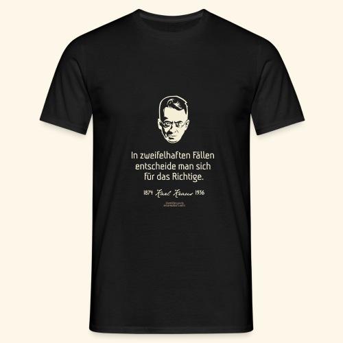 Zitat T Shirt Karl Kraus - Männer T-Shirt