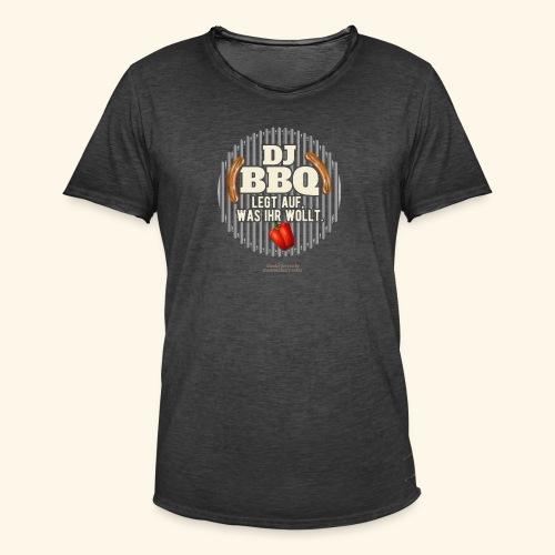 Lustiges Grill T Shirt Spruch DJ BBQ  - Männer Vintage T-Shirt