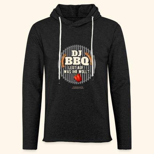 Lustiges Grill T Shirt Spruch DJ BBQ  - Leichtes Kapuzensweatshirt Unisex